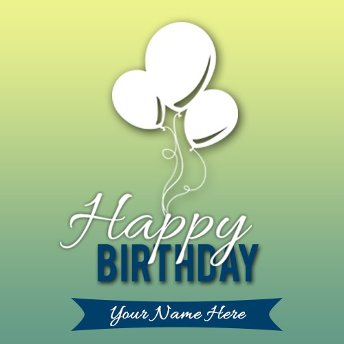 Write Name On Birhtday Card Image With Balloon