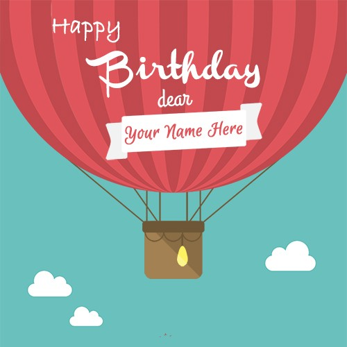 Balloon Birthday Cards With Your Good Name