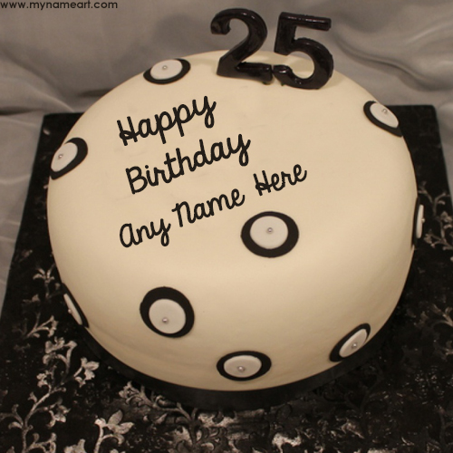 25th Birthday Wishes With Name Cake