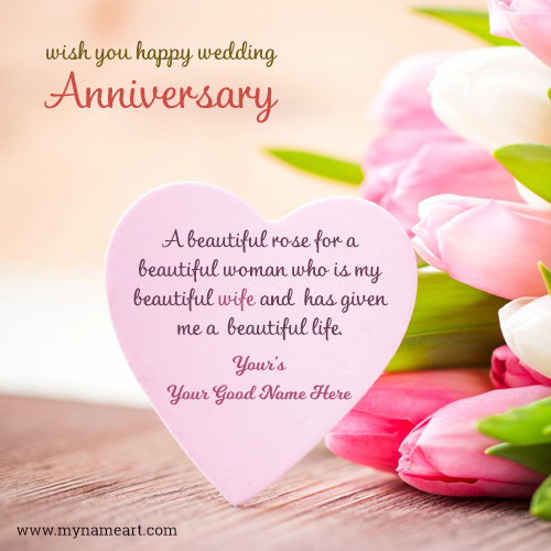 Anniversary Wishes Specailly For Wife With Name Writing Option