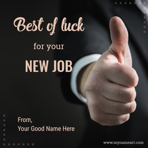 Best Of Luck For New Job