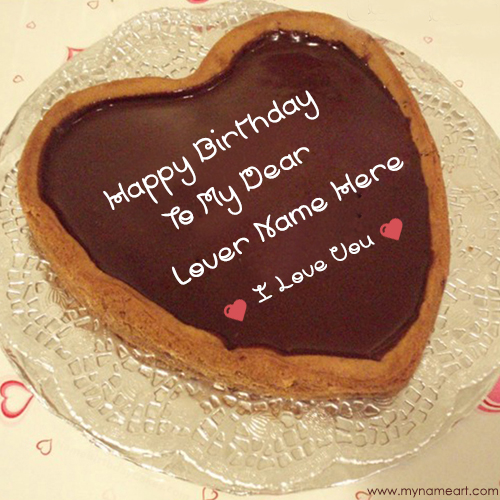 Write Name On Heart Birthday Cake For Lover – Birthday Greetings to a Lover