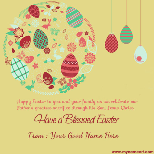 Make Happy Easter Day wishes pictures with name – Easter Greeting Card Messages