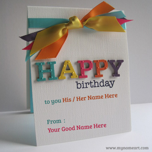 Edit Emboss With Colorful Ribbons Birthday Card With Girlfriend – Birthday Greeting Cards with Name