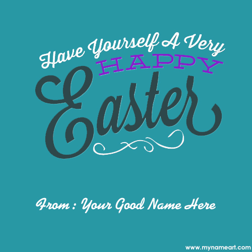 Print name on holy week easter card wishes greeting card easter weekend greetings cards creator online m4hsunfo