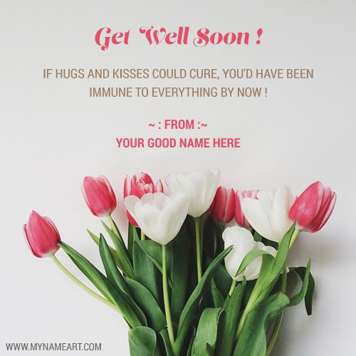 Get Well Soon E Greetings Quotes Card With Name
