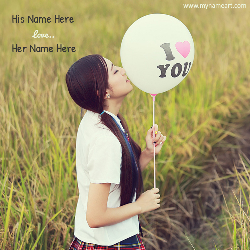 Girl Kiss To I Love U Balloon Picture With Couple Name