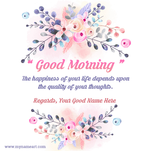 Good Morning Happiness Wishes Name Picture