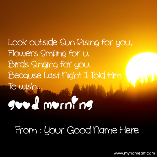 Wishes Good Morning With My Name And Picture