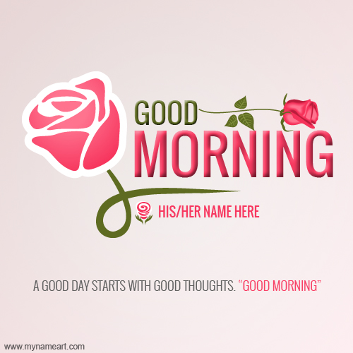 Good Morning Flower Greeting Card Name Pictures