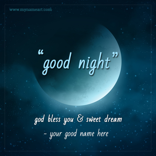 Good Night God Bless You & Sweet Dream