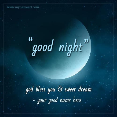 Good Night God Bless You & Sweet Dream