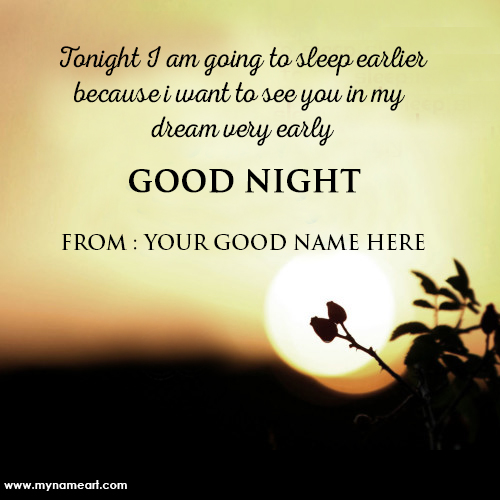 Love quotes for her good night wishes with my name write wishes create card m4hsunfo Image collections