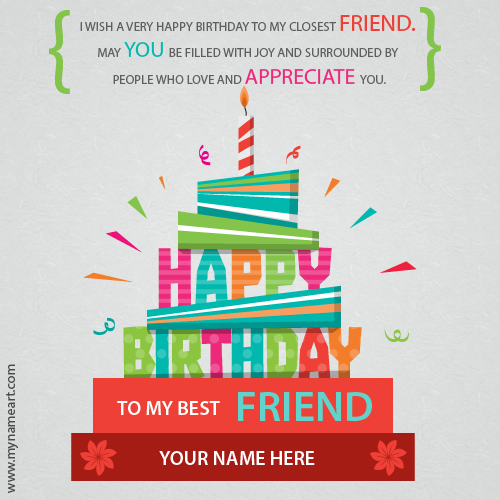 Write Name On Best Friend Birthday Wishes Greeting Card – A Birthday Card for a Best Friend