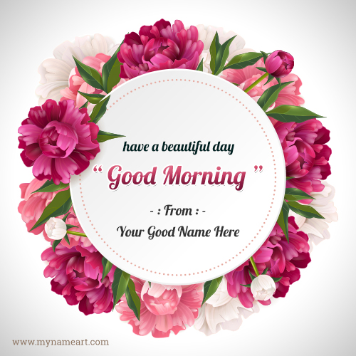 Have A Beautiful Day Good Morning Wishes