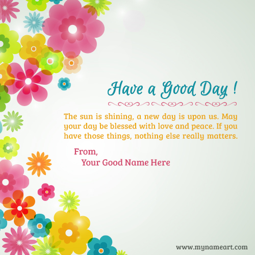 Have A Good Day Greeting Quotes Profile Picture