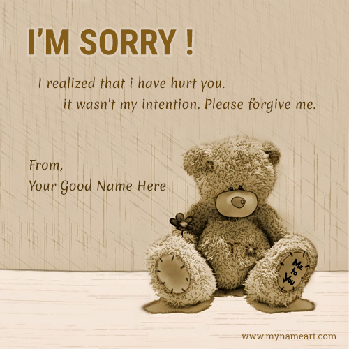 Forgive me message with teddy name pictures wishes greeting card i am sorry please forgive me name picture thecheapjerseys Images