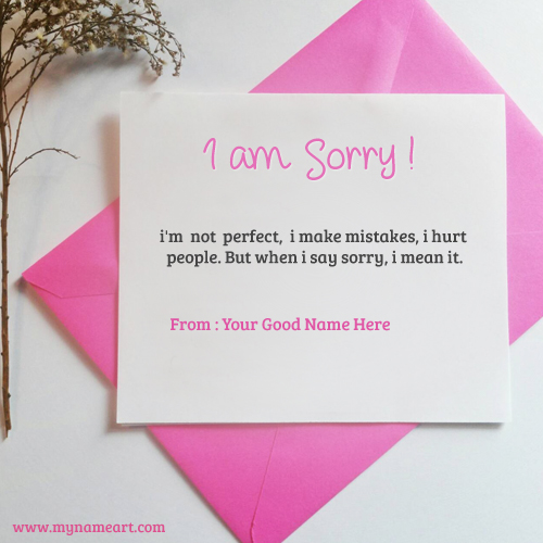 I Am Sorry Image With My Name Pics
