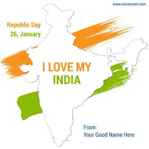 My Name I Love My India Republic Day Greeting