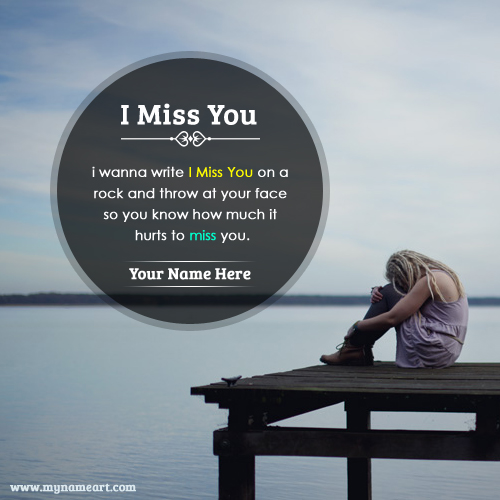 I Miss You Quotes For Him Or Her