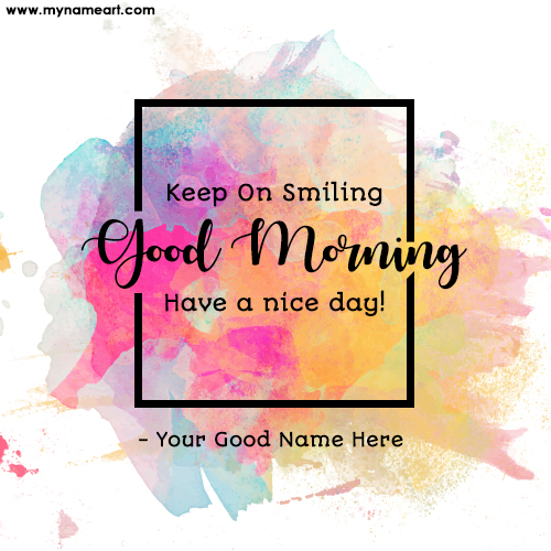 Write Name On Keep On Smiling Message Image