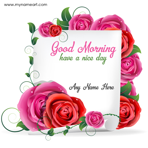 Lovely Good Morning Wishes With Name Writing