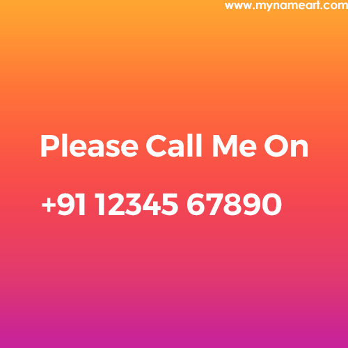 Please Call Me Text Image With My Mobile Number