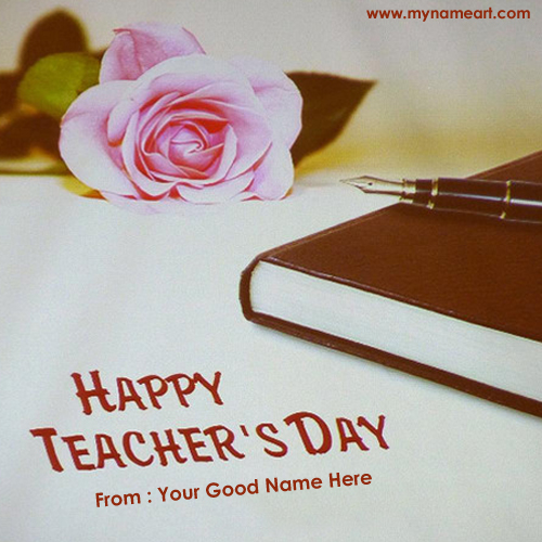 Teachers Day Wishes To Teacher With My Name