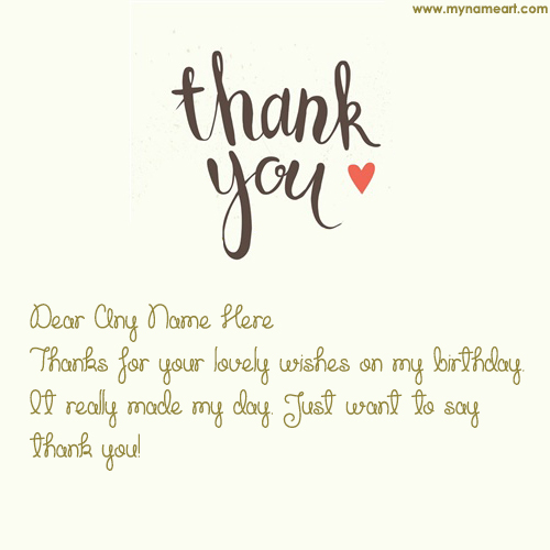 Write Name In Thank You Message Card Pictures – Thanks for the Birthday Greeting
