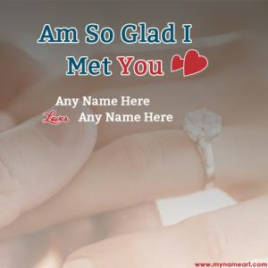 Am So Glad I Met You Love Quotes