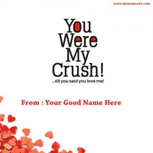 You Are My First Cruch Name Pictures