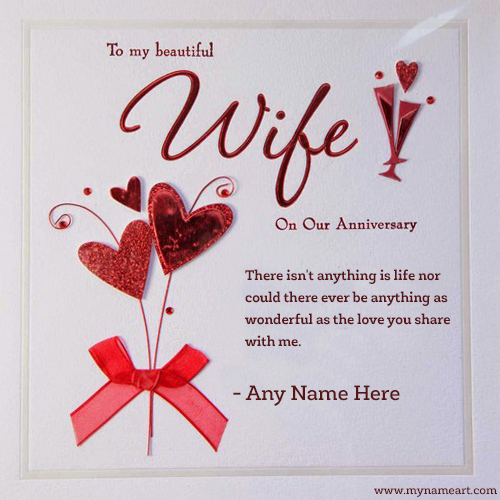 To My Beautiful Wife On Anniversary Wishes With My Name