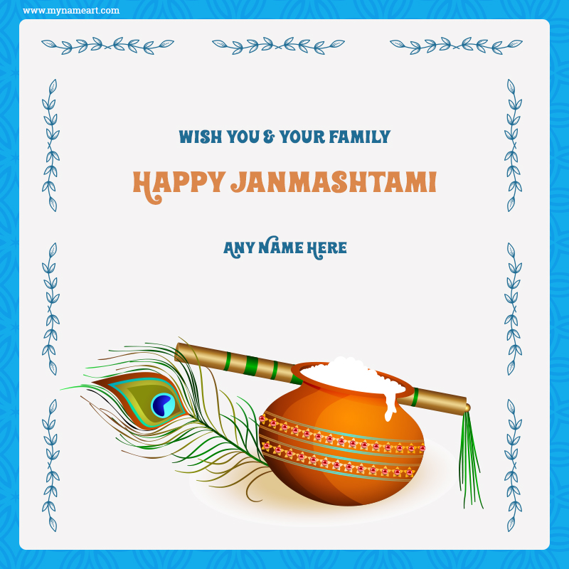 Wish You And Your Family Happy Janmashtami