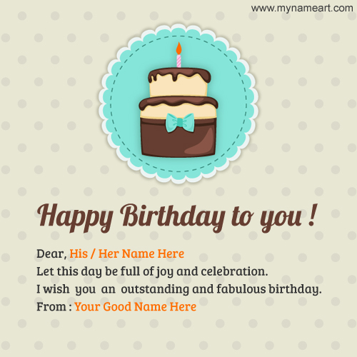 Write Name On Happy Birthday Image For Him – What to Say in a Happy Birthday Card