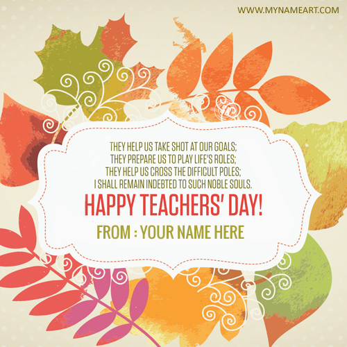 Teachers day image creator greeting cards maker online write name on teachers day wishes picture stopboris Images
