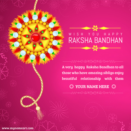 writing name on raksha bandhan greeting card write your name on raksha bandhan greetings card wishes greeting,Raksha Bandhan Invitation Messages