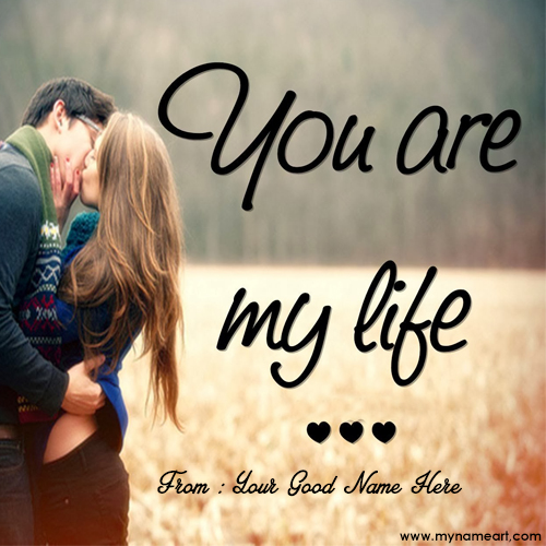 You Are My Life Name Pictures